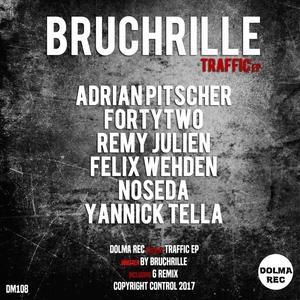 BRUCHRILLE - Traffic EP