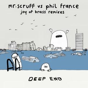 PHIL FRANCE & MR SCRUFF - Joy Of Brass (Remixes)