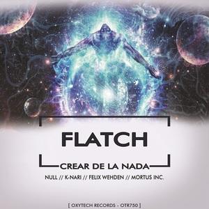 FLATCH - Crear De La Nada