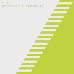 KIWI - Marmora's Theme EP