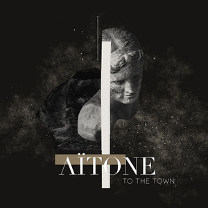 AITONE - To The Town
