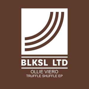 OLLIE VIERO - Truffle Shuffle EP