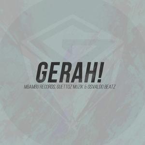 DJ NAX/BRAGA HAVAIANA/E-JAY/OVER12/DJ PATRIS BOY/DJ HABIAS/DENIVEL LINE/OSVALDO BEATZ - Gerah!