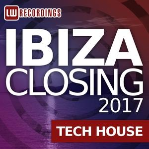 VARIOUS - Ibiza Closing 2017 Tech House