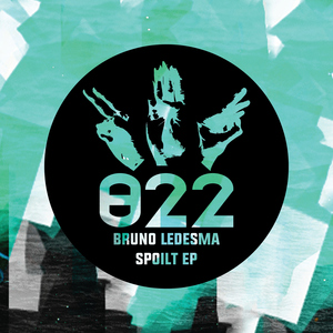 BRUNO LEDESMA - Spoilt EP