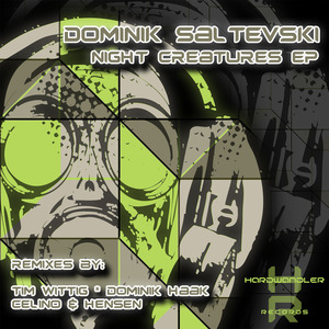 DOMINIK SALTEVSKI - Night Creatures EP