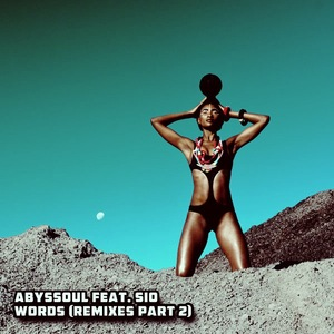 ABYSSOUL feat SIO - Words (Remixes 2)