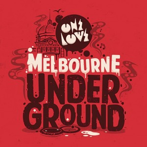 VARIOUS - Onelove Presents/Melbourne Underground