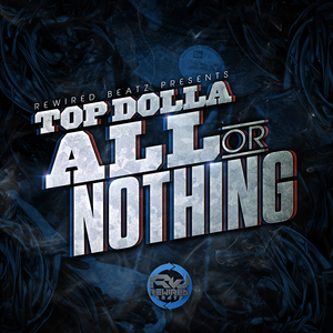 TOP DOLLA - All Or Nothing LP