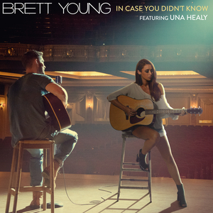 BRETT YOUNG feat UNA HEALY - In Case You Didn't Know