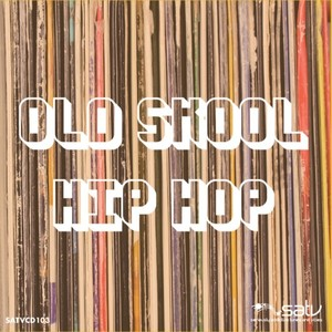 VARIOUS - Old Skool Hip Hop
