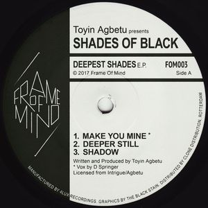 TOYIN AGBETU presents SHADES OF BLACK - Deepest Shades