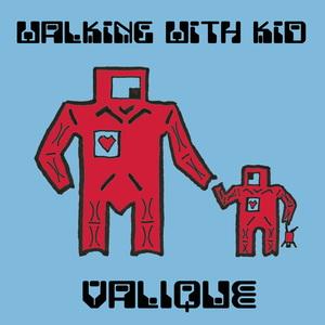 VALIQUE feat MAYA - Walking With Kid