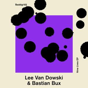 LEE VAN DOWSKI/BASTIAN BUX - Nine Lives