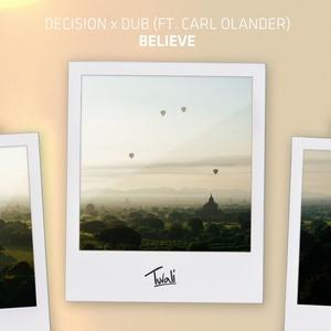 DECISION/DUB - Believe
