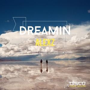 ALEXZ - Dreamin