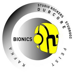 BIONICS - Dubcore/Feist/Kafka