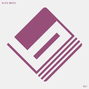 LASTEDEN/SEVEN24/WILDLIFE/SOULWAY ONE/BIANCO SOLEIL - Bliss Music Vol 31
