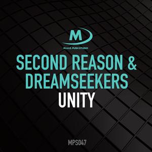 SECOND REASON & DREAMSEEKERS - Unity