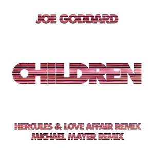 JOE GODDARD - Children Remixes