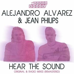 ALEJANDRO ALVAREZ & JEAN PHILIPS - Hear The Sound (Remastered)