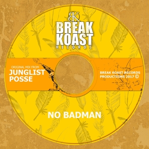JUNGLIST POSSE - No Badman