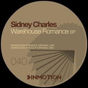 SIDNEY CHARLES - Warehouse Romance