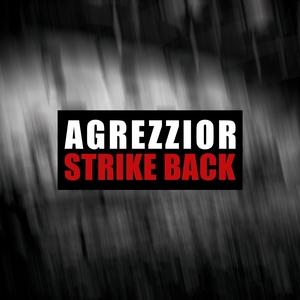 AGREZZIOR - Strike Back