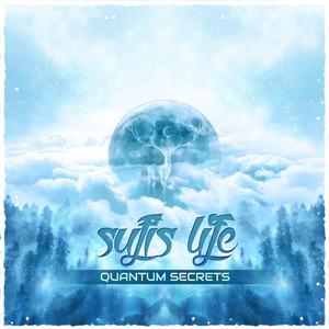 SUFI'S LIFE - Quantum Secrets