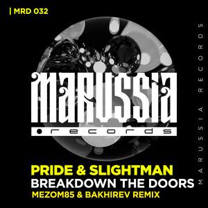 PRIDE & SLIGHTMAN - Breakdown The Doors