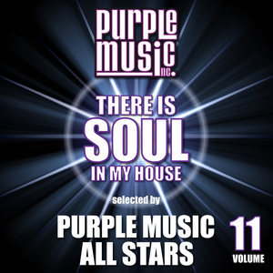 VARIOUS - There Is Soul In My House: Purple Music All Stars Vol 11