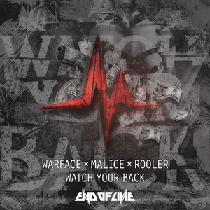 WARFACE/MALICE/ROOLER - Watch Your Back