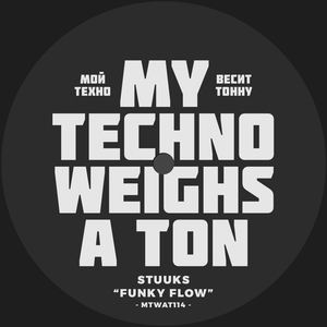 STUUKS - Too Much Bass/Funky Flow