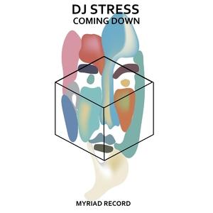 DJ STRESS - Coming Down
