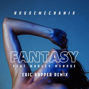 HOUSEMECHANIX feat MARLEY MUNROE - Fantasy
