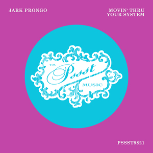 JARK PRONGO - Movin' Thru Your System