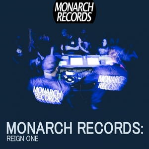 VARIOUS - Monarch Records: Reign One (unmixed tracks)