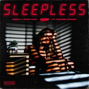 DZEKO & JONAS HAHN feat RICHARD CRAKER - Sleepless