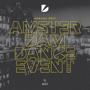 VARIOUS - Armada Deep - Amsterdam Dance Event 2017