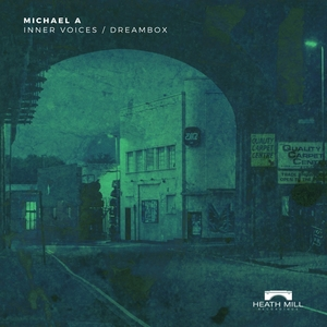 MICHAEL A - Inner Voices/Dreambox