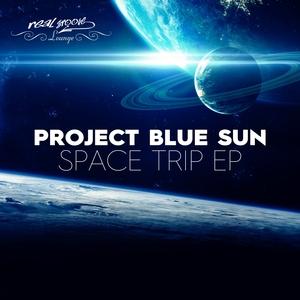 PROJECT BLUE SUN - Space Trip EP