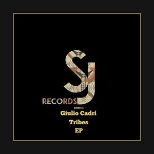 GIULIO CADRI - Tribes EP