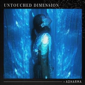 ADHARMA - Untouched Dimension