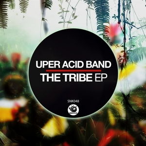UPER ACID BAND - The Tribe EP