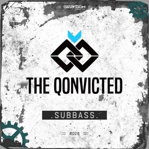 THE QONVICTED - Subbass
