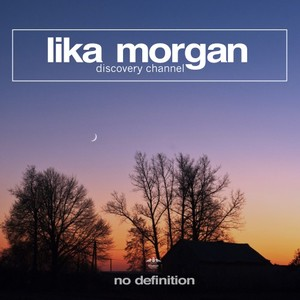 LIKA MORGAN - Discovery Channel