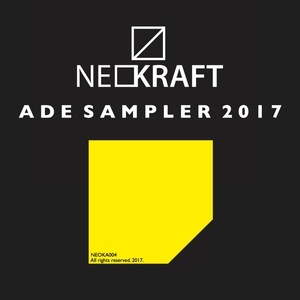 VARIOUS - Neokraft ADE Sampler 2017
