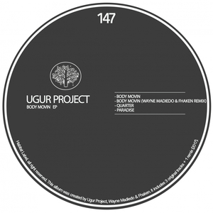 UGUR PROJECT - Body Movin EP