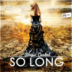 SERGIO CAUBAL - So Long