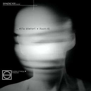 MILO DIMITRI - Room 45